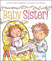 You're Getting a Baby Sister! av Sheila…