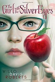 The Girl with the Silver Eyes por Willo…