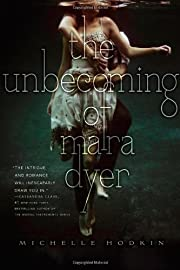 The Unbecoming of Mara Dyer (1) (The Mara…
