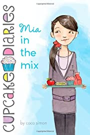 Mia in the Mix (Cupcake Diaries) af Coco…