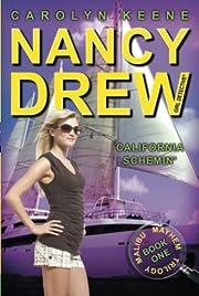 California Schemin': Book One in the Malibu…