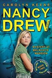 [ [ [ Mystery at Malachite Mansion (Nancy…