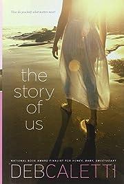 The Story of Us de Deb Caletti