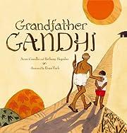 Grandfather Gandhi av Arun Gandhi