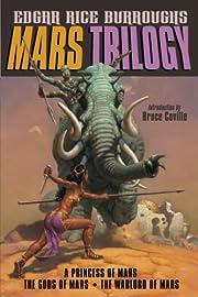 Mars Trilogy (A Princess of Mars / The Gods…