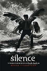 Silence (The Hush, Hush Saga) de Becca…