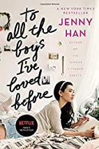 To all the boys I've loved before by…
