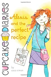 Alexis and the Perfect Recipe (4) (Cupcake…