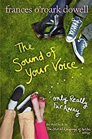The Sound of Your Voice, Only Really Far…