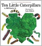 Ten Little Caterpillars av Bill Martin Jr.