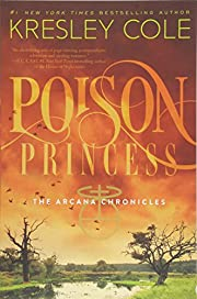 Poison Princess (The Arcana Chronicles) de…