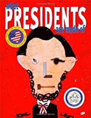 What Presidents Are Made Of por Hanoch Piven
