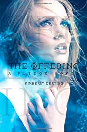 The Offering (The Pledge, #3) av Kimberly…
