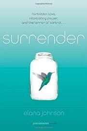 Surrender: A Possession Novel by Elana…