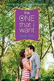 The One That I Want de Jennifer Echols