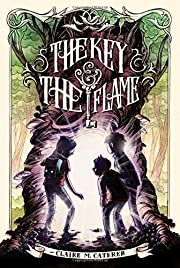 The Key & the Flame av Claire M. Caterer