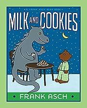 Milk and Cookies (A Frank Asch Bear Book) af…