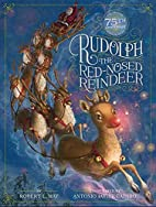Rudolph the Red-Nosed Reindeer by Robert L.…