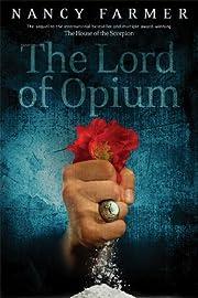 The Lord of Opium por Nancy Farmer