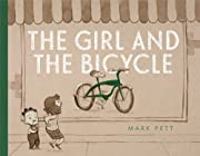 The Girl and the Bicycle de Mark Pett