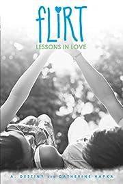 Lessons in Love (Flirt) av A. Destiny