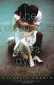 The Retribution of Mara Dyer: Volume 3 by…