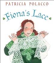 Fiona's Lace av Patricia Polacco