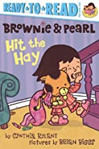 Brownie & Pearl Hit the Hay by Cynthia…