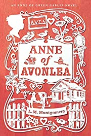 Anne of Avonlea (An Anne of Green Gables…