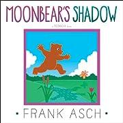 Moonbear's Shadow de Frank Asch