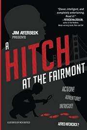 A Hitch at the Fairmont por Jim Averbeck