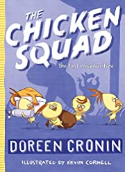 The Chicken Squad: The First Misadventure…