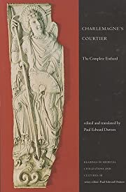 Charlemagne's Courtier: The Complete Einhard…