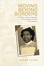 Moving Beyond Borders: A History of Black…