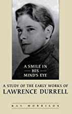 A smile in his mind's eye : a study of the…