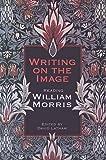 Writing on the image : reading William Morris / [edited by] David Latham