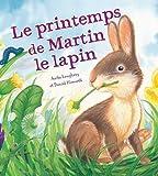 Le printemps de Martin le lapin