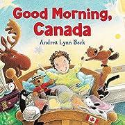 Good Morning, Canada av Andrea Lynn Beck