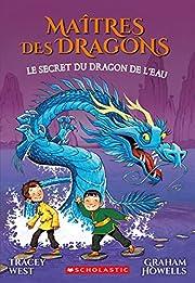 Maitres Des Dragons: N 3 - Le Secret Du…