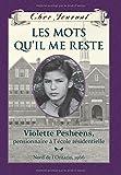 Les mots qu'il me reste : Violette Pesheens, pensionnaire à l'école résidentielle / Violette Pesheens, pensionnaire à l'école résidentielle