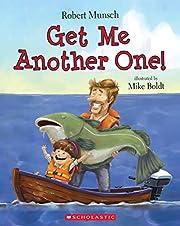 Get me another one! av Robert N. Munsch