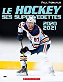 Le hockey, ses supervedettes, 2020-2021
