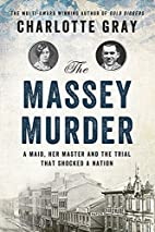 The Massey Murder: A Maid, Her Master and…