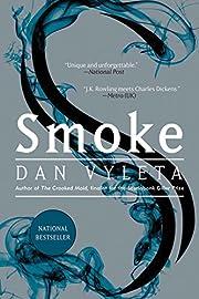 Smoke – tekijä: Dan Vyleta