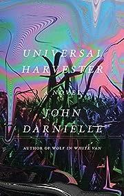Universal Harvester: A Novel av John…