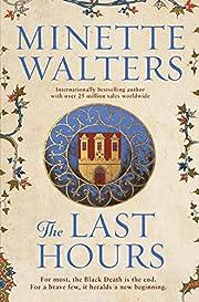 The Last Hours: A Novel af Minette Walters
