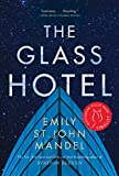 The Glass Hotel: A Novel de Emily St. John…