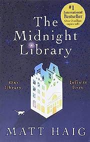 The Midnight Library: A Novel por Matt Haig