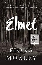 Elmet: A Novel by Fiona Mozley