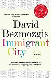 Immigrant City av David Bezmozgis